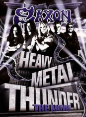 Saxon - Heavy Metal Thunder - The Movi