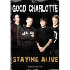 Good Charlotte - Staying Alive Dvd Documentary