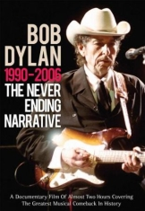Dylan Bob - Bob Dylan Never Ending Narrative 19