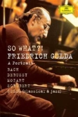 Gulda Friedrich, Piano - Portrait - So What