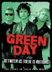 Green Day - Between Us There Is Nothing - Docum