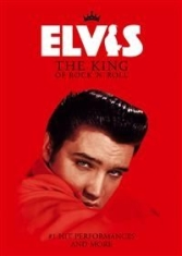 Presley Elvis - The King Of Rock N Roll