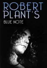 Robert Plant - Blue Note (Dvd Documentary)