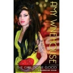 Amy Winehouse - Girl Done Good - Documentary