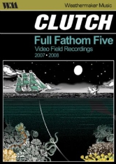 Clutch - Full Fathom Five