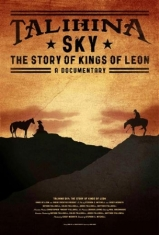 Kings Of Leon - Talihina Sky: The Story Of Kings Of