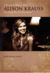 Alison Krauss - Hundred Miles Or More - Live