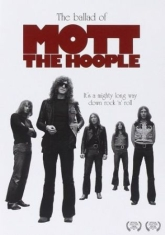 Mott The Hoople - Ballad Of Mott The Hoople