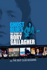 Gallagher Rory - Ghost Blues + The Beat Club Session
