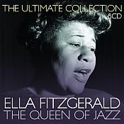 Ella Fitzgerald - Queen Of Jazz:Ultimate Collection