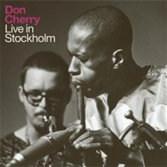 Cherry Don - Live In Stockholm