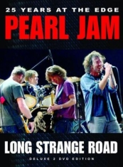 Pearl Jam - Long Strange Road - Documentary 2 D