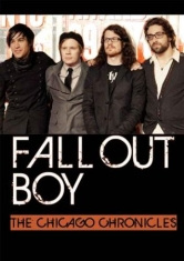 Fall Out Boy - Chicago Chronicles Dvd Documentary