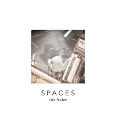 Frahm Nils - Spaces