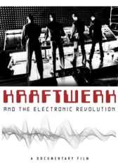 Kraftwerk - Electronic Revolution The Dvd