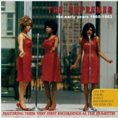 Supremes - Early Years 1960-1962
