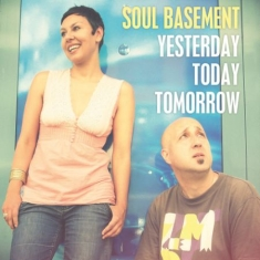 Soul Basement - Yesterday, Today, Tomorrow