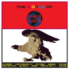 Parker Charlie - World Of Charlie Parker