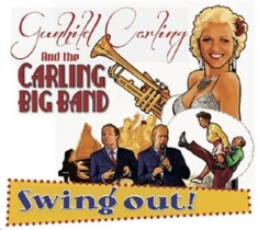 Carling Gunhild & The Carling Big B - Swing Out