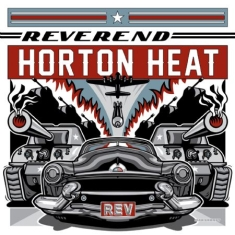 Reverend Horton Heat - Rev