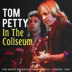 Tom Petty - In The Coliseum (1987 Radio Broadca
