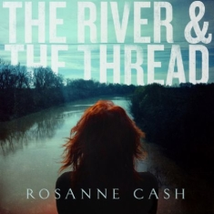 Rosanne Cash - River & The Thread (Vinyl)