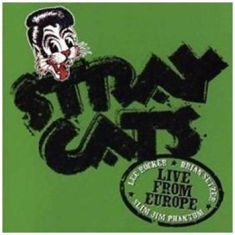 Stray Cats - Live In Barcelona 22Nd July 2004