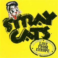 Stray Cats - Live In Lyon 26Th July 2004