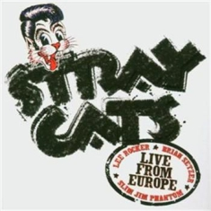 Stray Cats - Live In Luzern 27Th July 2004