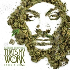 Snoop Dogg - Thats My Work 2