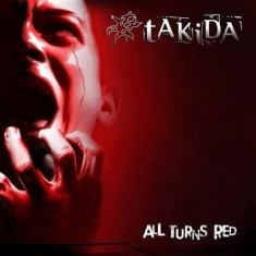 Takida - All Turns Red