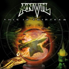 Anvil - This Is Thirteen - Re-Release