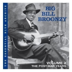 Broonzy Big Bill - Essential Blue Archive:Pre
