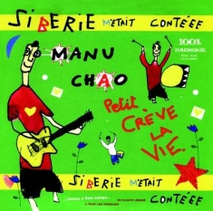 Manu Chao - Siberie M'etait Contee