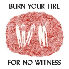 Olsen Angel - Burn Your Fire For No Witness