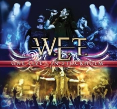 W.E.T. - One Live - In Stockholm
