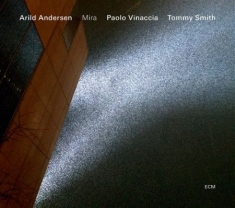 Arild Andersen Trio  Wtommy Smith - Mira