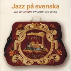 Jan Johansson - Jazz På Svenska/Swedish Folk Songs