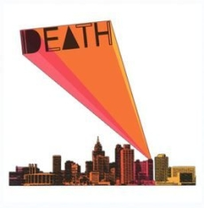 Death - North St./We're Gonna Make It