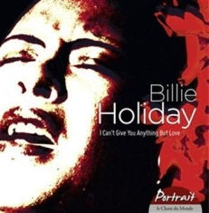 Billie Holiday - I Cant Give You Anything But Love