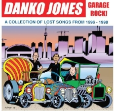 Danko Jones - Garage Rock!