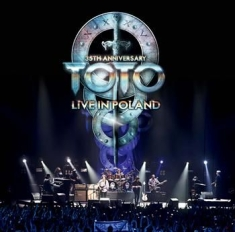 Toto - 35Th Anniversary Tour - Live In Pol