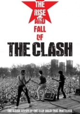 The Clash - The Rise And Fall Of The Clash
