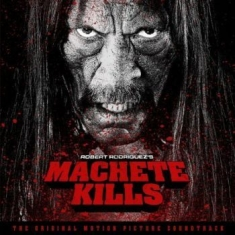 Original Soundtrack - Machete Kills