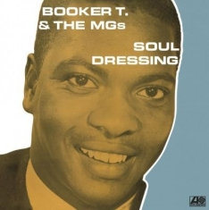 Booker T And The Mg's - Soul Dressing (Mono)
