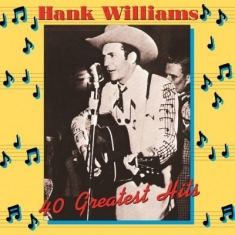 Williams Hank - 40 Greatest Hits