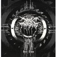 Darkthrone - Hate Them