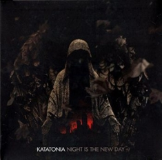 Katatonia - Night Is The New Day (2 Lp)