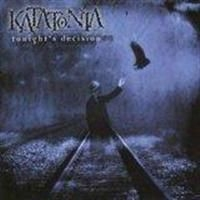 Katatonia - Tonights Decision