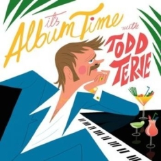 Terje Todd - It's Album Time